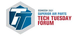 """Superior Air Parts to Host """"Tech Tuesday"""" Forum at Oshkosh AirVenture 2021"""