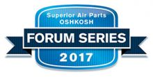 Superior Air Parts, Aeroshell, CamGuard and RAM Aircraft Announce the 2017 Oshkosh Forum Series Schedule